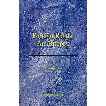Foreign Bonds An Autopsy by Winkler & Max