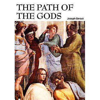 The Path of the Gods by Geraci & Joseph