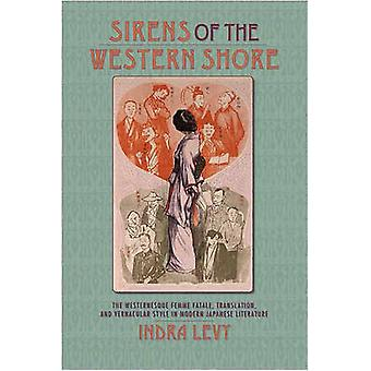 Sirens of the Western Shore - The Westernesque Femme Fatale - Translat