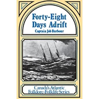 FortyEight Days Adrift by Barbour & Job