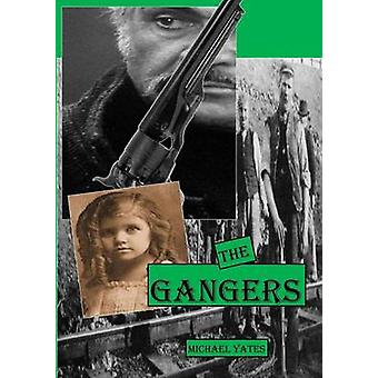 The Gangers by Yates & Michael