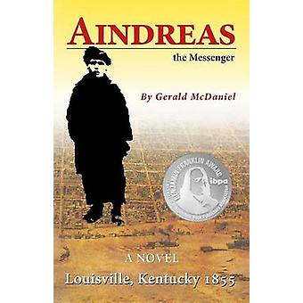 Aindreas the Messenger by McDaniel & Gerald