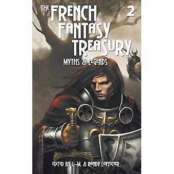 The French Fantasy Treasury Volume 2 by Lofficier & JeanMarc