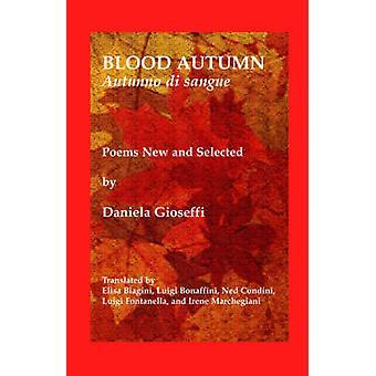 Blood AutumnAutumno Di Sangue by Gioseffi & Daniela