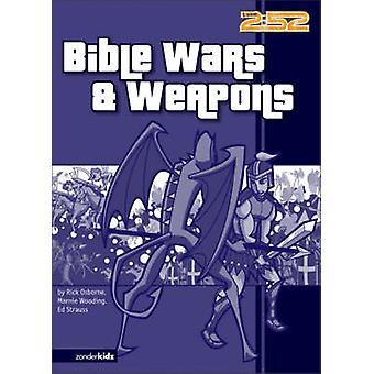 Bible Wars Weapons by Osborne & Rick
