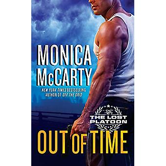 Out Of Time - The Lost Platoon Series #3 by Monica McCarty - 978039958
