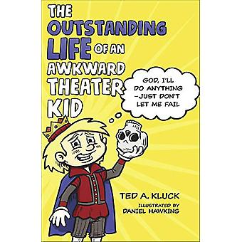 The Outstanding Life of an Awkward Theater Kid - God - I'll Do Anythin
