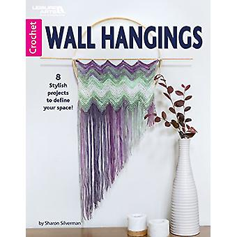 Wall Hangings - 8 Stylish Projects to Define Your Space by Sharon Silv