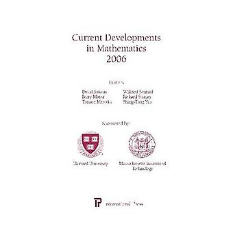 Current Developments in Mathematics 2006 by David Jerison - Barry Maz
