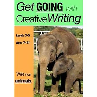 We Love Animals (Get Going With Creative Writing) by Sally Jones - 97