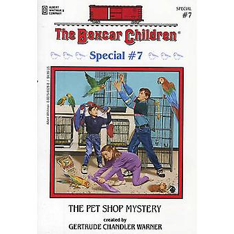 The Pet Shop Mystery by Gertrude Chandler Warner - 9780807565285 Book