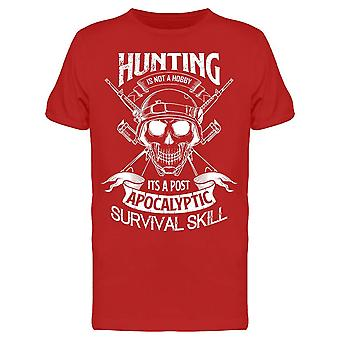 Hunting Is A Skill Tee Men's -Image by Shutterstock Men's T-shirt