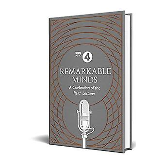 Remarkable Minds - A Celebration of the Reith Lectures von BBC Radio 4