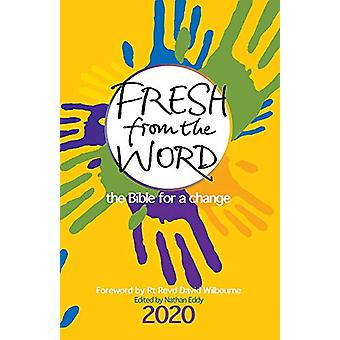 Fresh from the Word 2020 - The Bible for a change by Nathan Eddy - 978