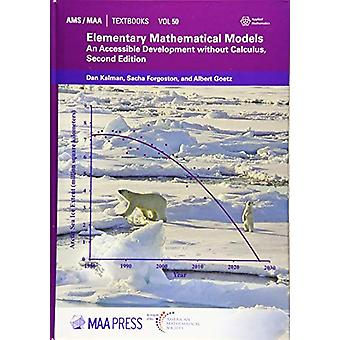 Elementary Mathematical Models - An Accessible Development without Cal
