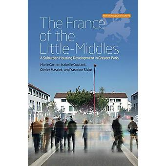 The France of the Little-Middles - A Suburban Housing Development in G