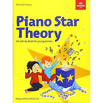 Piano Star - Theory - An activity book for young pianists by Kathy Blac