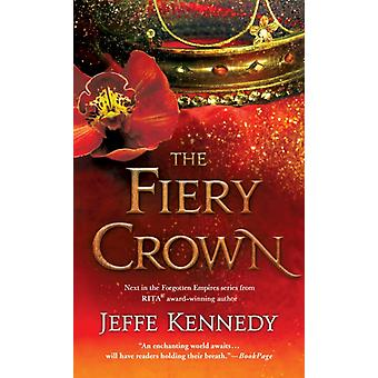 The Fiery Crown by Kennedy & Jeffe