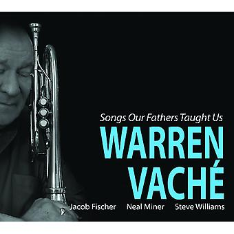 Songs Our Fathers Taught Us [CD] USA import