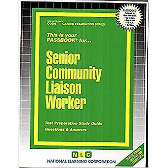 Senior gemenskapen Liaison Worker: Passbooks Studieguide