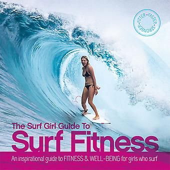 The surf girl guide to fitness