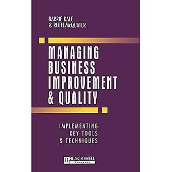 Business Improvement and Quality beheren: het implementeren van belangrijke tools en technieken