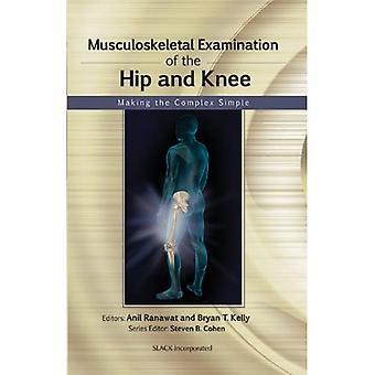 Bewegingsapparaat onderzoek van de heup en knie: Het maken van het complex eenvoudig