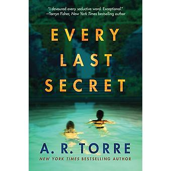 Every Last Secret by Torre & A. R.