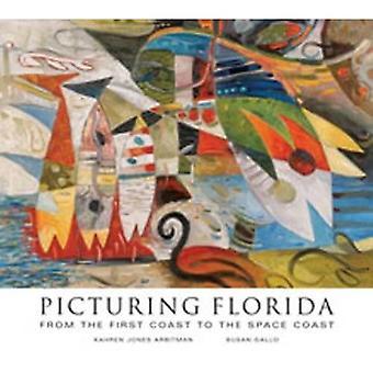 Florida verbeelden: Van de eerste kust tot de ruimtekust
