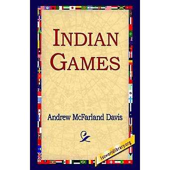 Indian Games by Andrew McFarland Davis - 9781421809045 Book