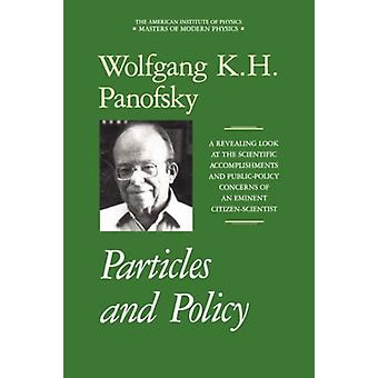 Particles and Policy by Wolfgang K. H. Panofsky - 9781563960604 Book