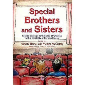 Special Brothers and Sisters - Berättelser och tips för syskon till Childr