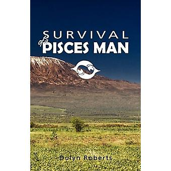 Survival of a Pisces Man by Dulyn Roberts - 9781845493967 Book