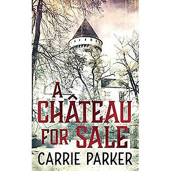 A Chateau for Sale di Carrie Parker - 9781911079644 Libro