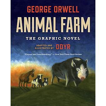 Animal Farm De graphic novel van George Orwell & Geïllustreerd door Odyr