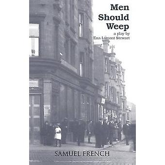 Men Should Weep by Stewart & Ena Lamont
