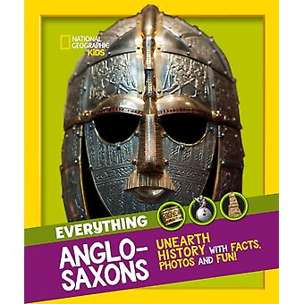 Everything AngloSaxons by National Geographic Kids