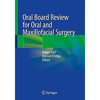 Oral Board Review for oral og maxillofacial kirurgi ved redigert av Robert Reti &Edited av Damian Findlay
