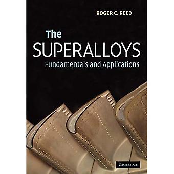 Superalloys: Fundamentals and Applications