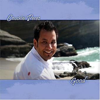 Chuckie Perez - Good [CD] USA import