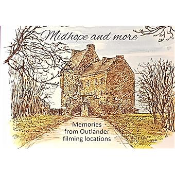 Midhope and more - Memories from Outlander Filming Locations by Anne Daly