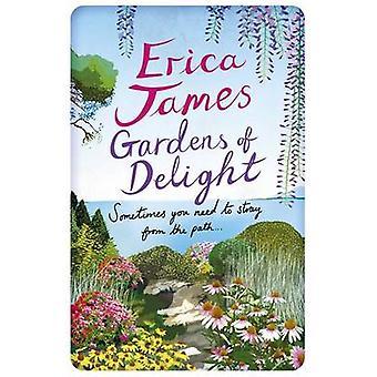 Gärten der Wonne von Erica James - 9781409153450 Buch