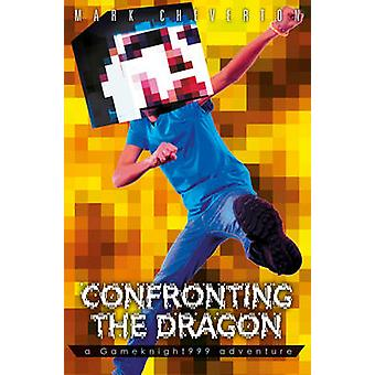 Confronting the Dragon - a Gameknight999 Adventure by Mark Cheverton -