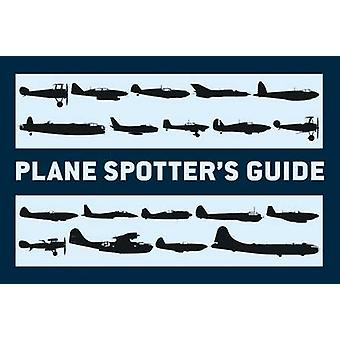 Plane Spotter's Guide by Tony Holmes - 9781780960517 Book