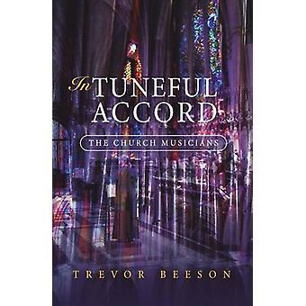 I Tuneful Accord - kyrkan Musiker av Trevor Beeson - 9780334041