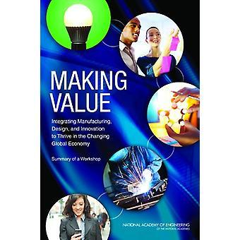 Att göra värde - att integrera tillverkning - Design- och Innovation till