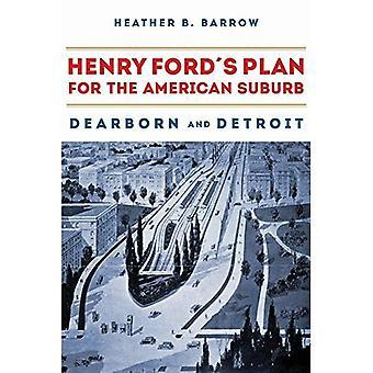 Henry Ford och Suburbanization av Detroit