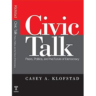 Civic Talk: Peers, politiek, en de toekomst van de democratie