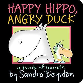 Happy Hippo, canard en colère: Un livre d'humeurs