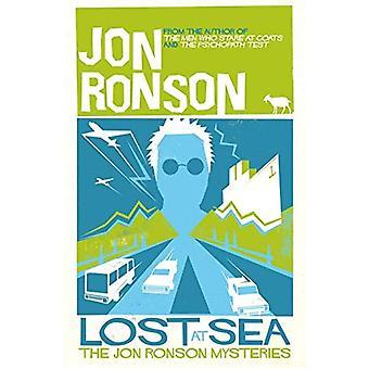 Auf dem Meer verloren: Jon Ronson-Geheimnisse